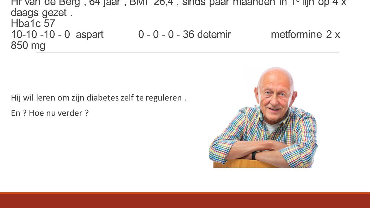 Hij wil leren om zijn diabetes zelf te reguleren. En Hoe nu verder