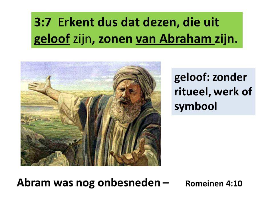 De Schrift pf nu, die vooruit zag, dat God de natiën uit geloof rechtvaardigt, verkondigde tevoren evangelie aan Abraham: 'in u zullen alle natiën gezegend worden' Galaten 3:8 De Schrift: Genesis 12:3 vooruit zag: profetisch Pf = personificatie, als persoon voorstellen