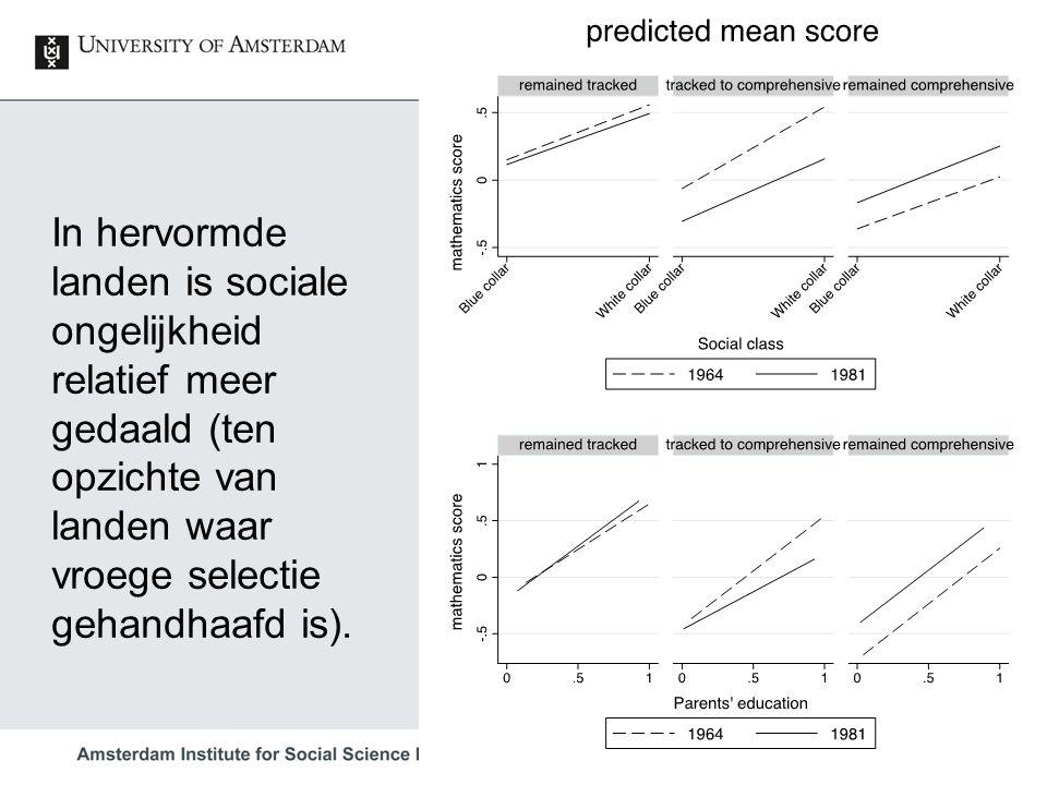 Herman van de Werfhorst 53 In hervormde landen is sociale ongelijkheid relatief meer gedaald (ten opzichte van landen waar vroege selectie gehandhaafd