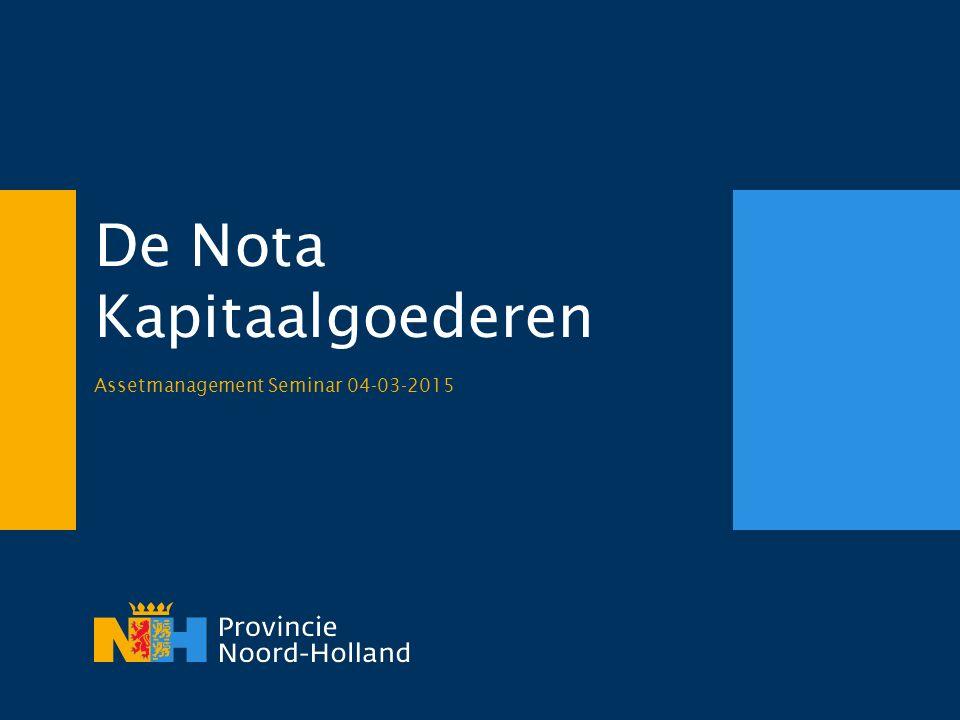 De Nota Kapitaalgoederen Assetmanagement Seminar 04-03-2015