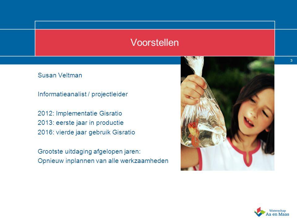 3 Voorstellen Susan Veltman Informatieanalist / projectleider 2012: Implementatie Gisratio 2013: eerste jaar in productie 2016: vierde jaar gebruik Gisratio Grootste uitdaging afgelopen jaren: Opnieuw inplannen van alle werkzaamheden