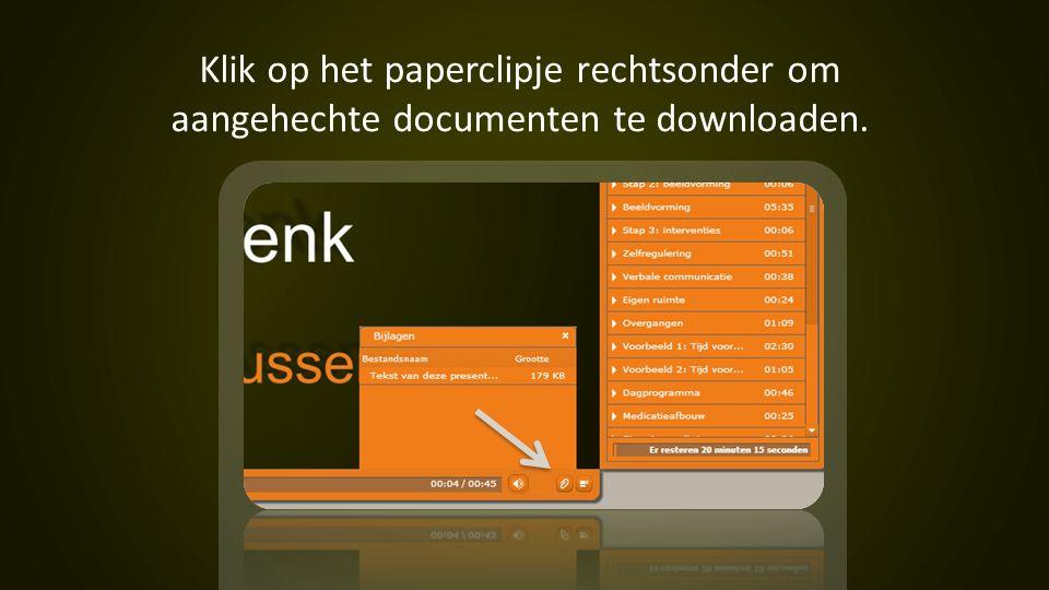 Klik op het paperclipje rechtsonder om aangehechte documenten te downloaden.