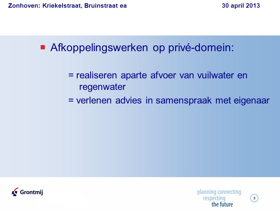 Zonhoven: Kriekelstraat, Bruinstraat ea 30 april 2013 14 Kelderaansluiting - acodrain 14