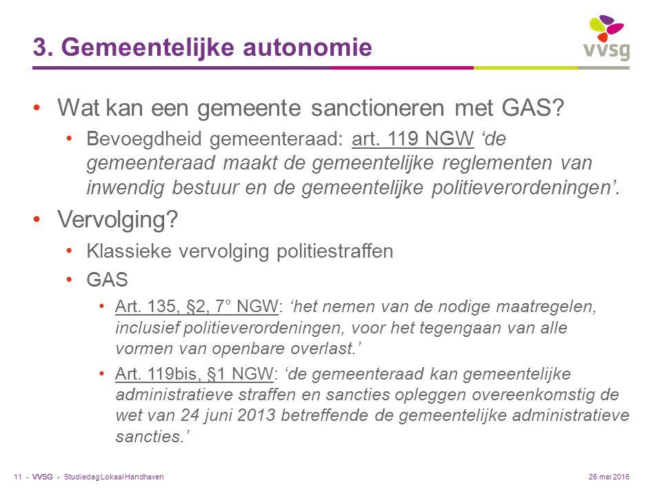 VVSG - 3. Gemeentelijke autonomie Wat kan een gemeente sanctioneren met GAS.