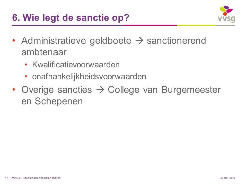 VVSG - 6. Wie legt de sanctie op.
