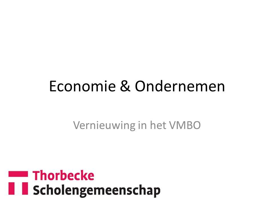 Economie & Ondernemen Vernieuwing in het VMBO