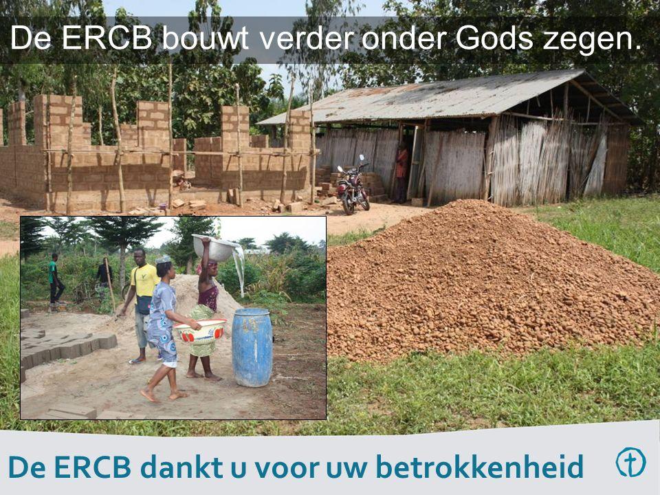 De ERCB bouwt verder onder Gods zegen. De ERCB dankt u voor uw betrokkenheid