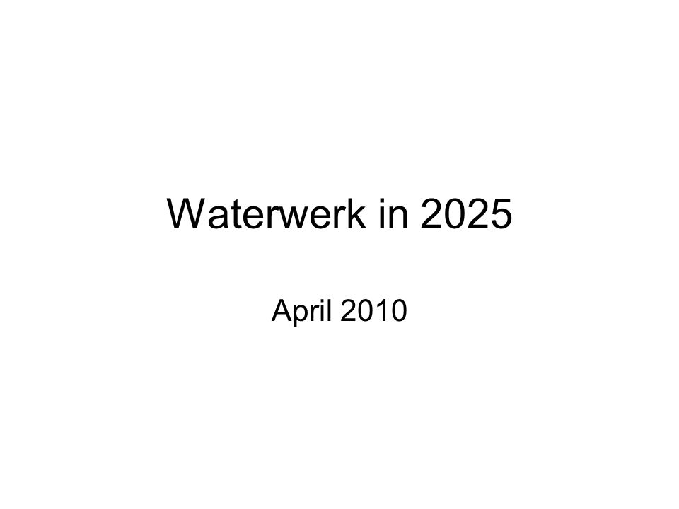 Waterwerk in 2025 April 2010