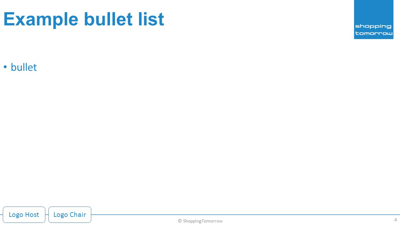 Example bullet list bullet 4 © ShoppingTomorrow Logo HostLogo Chair