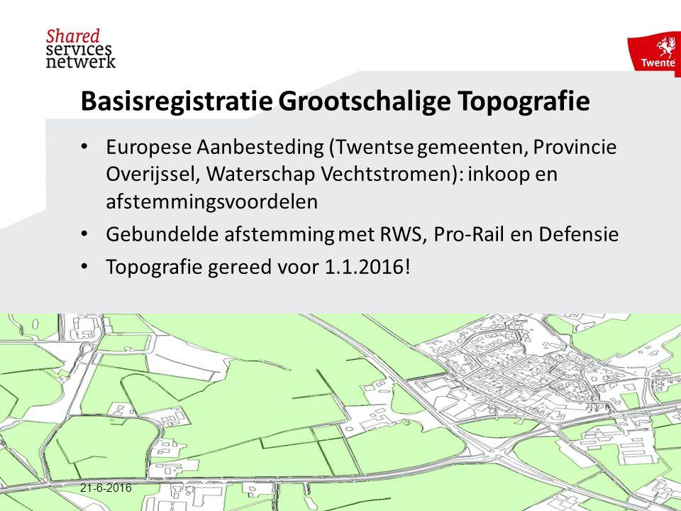 Europese Aanbesteding (Twentse gemeenten, Provincie Overijssel, Waterschap Vechtstromen): inkoop en afstemmingsvoordelen Gebundelde afstemming met RWS, Pro-Rail en Defensie Topografie gereed voor 1.1.2016.