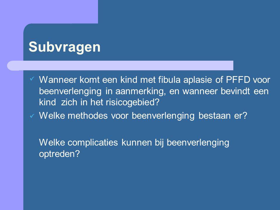Subvragen Wanneer komt een kind met fibula aplasie of PFFD voor beenverlenging in aanmerking, en wanneer bevindt een kind zich in het risicogebied? We