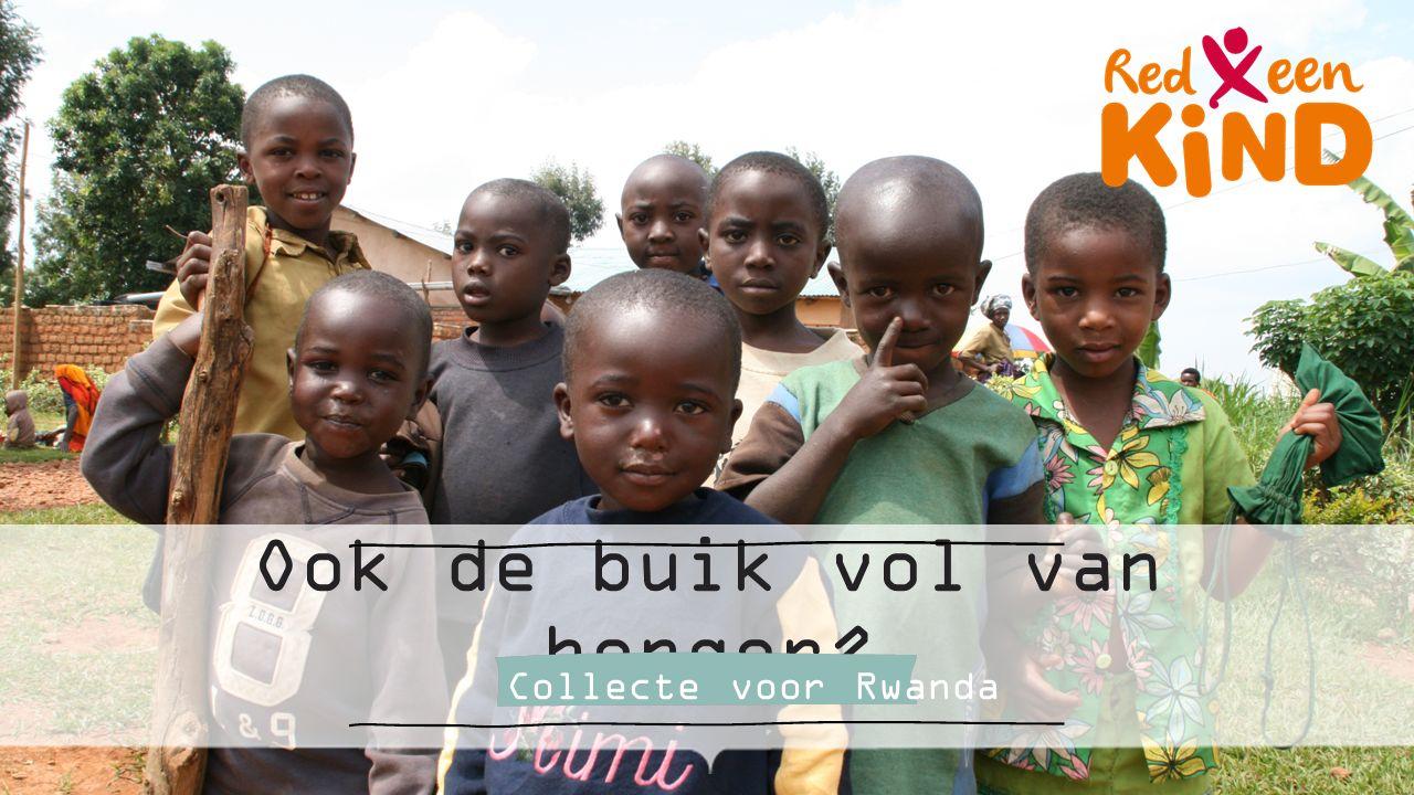 Ook de buik vol van honger? Collecte voor Rwanda