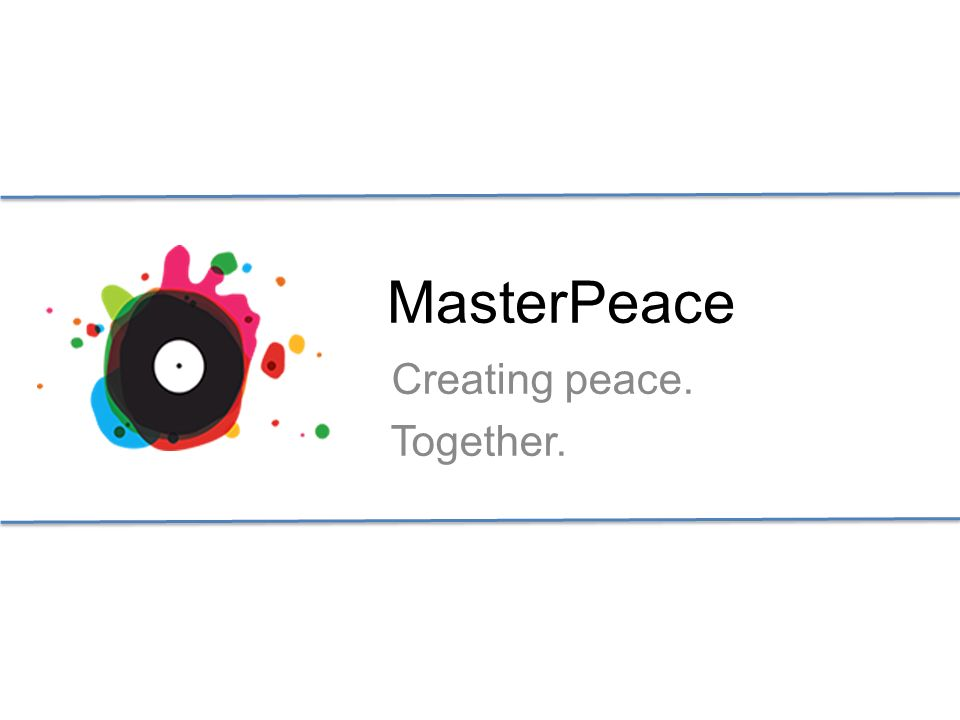 MasterPeace Creating peace. Together.