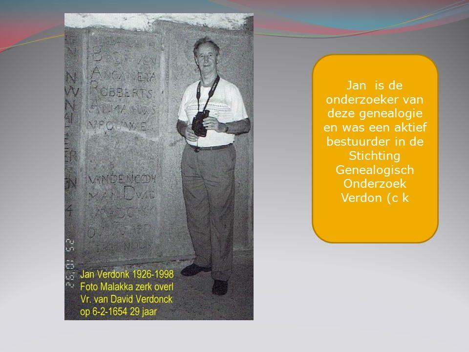 Jan is de onderzoeker van deze genealogie en was een aktief bestuurder in de Stichting Genealogisch Onderzoek Verdon (c k