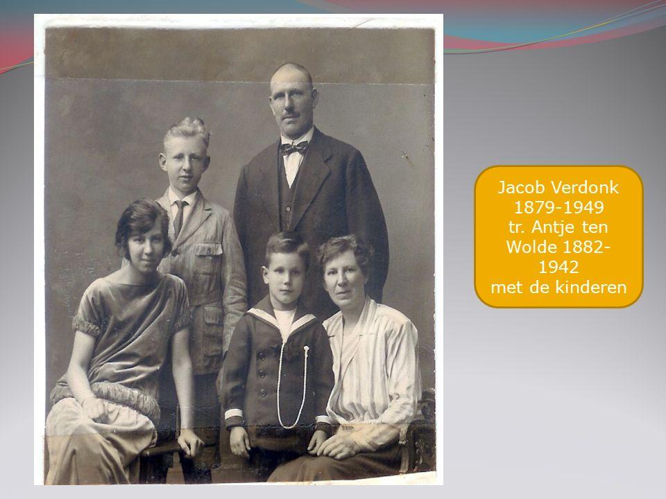 Jacob Verdonk 1879-1949 tr. Antje ten Wolde 1882- 1942 met de kinderen