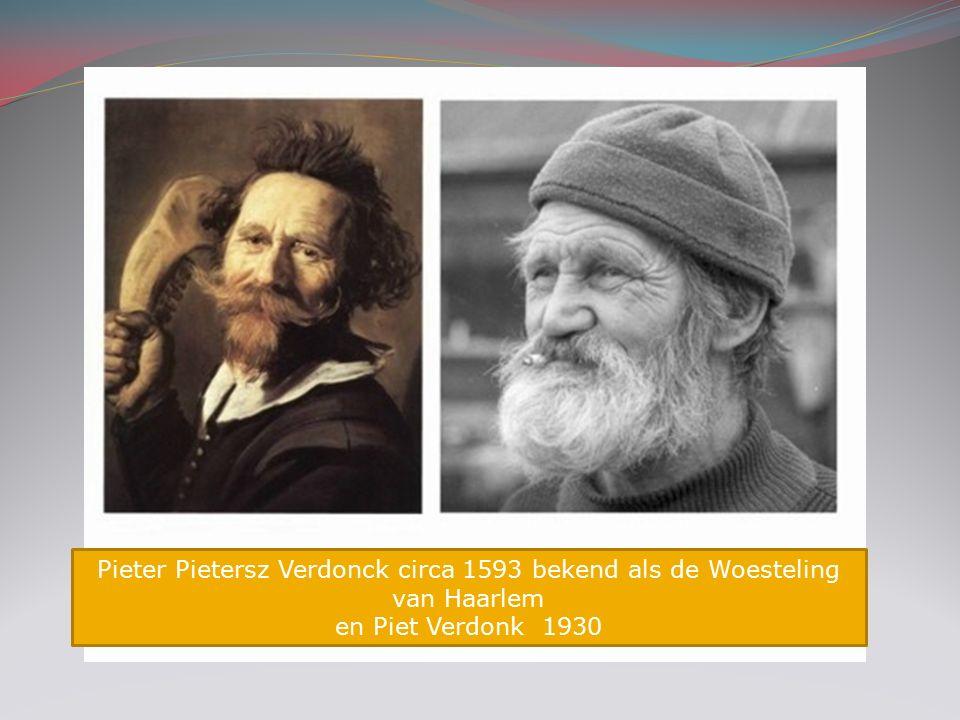 Pieter Pietersz Verdonck circa 1593 bekend als de Woesteling van Haarlem en Piet Verdonk 1930