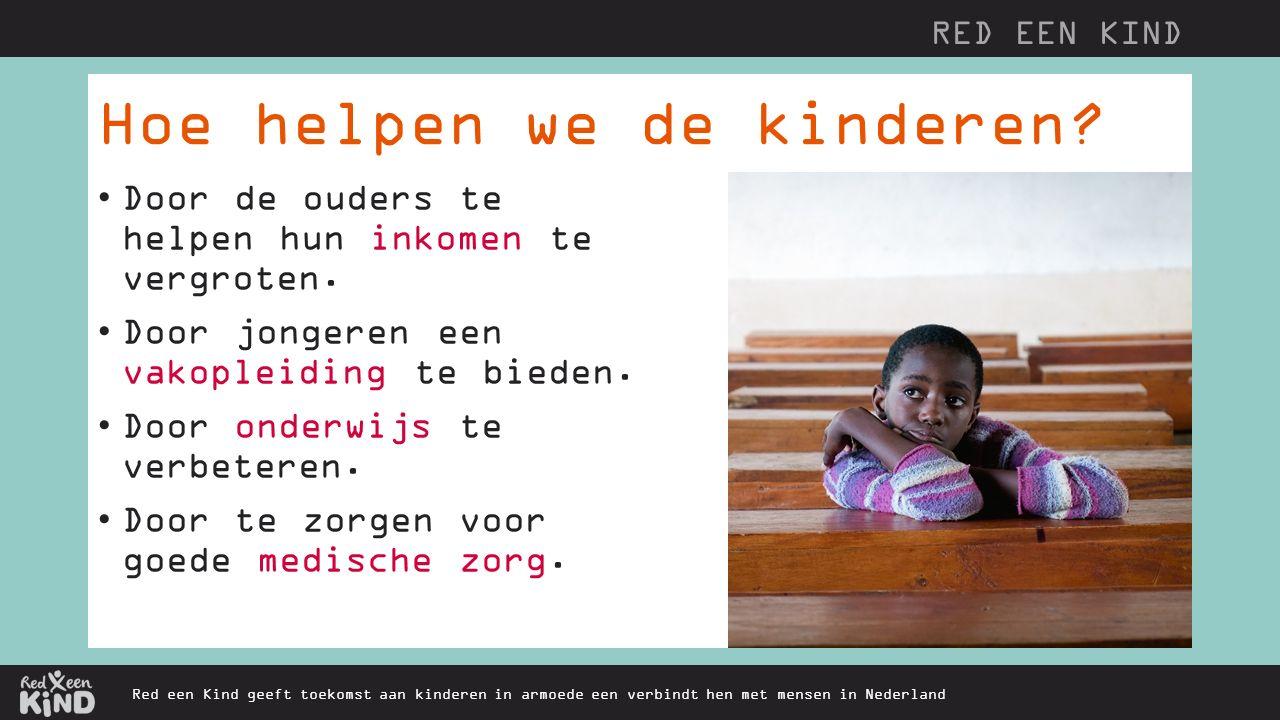 Hoe helpen we de kinderen.