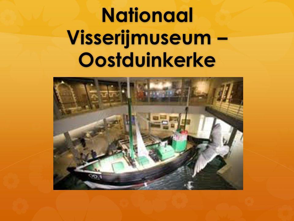 Nationaal Visserijmuseum – Oostduinkerke