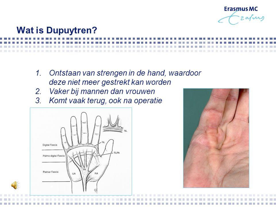 Onderzoek naar twee verschillende technieken bij patiënten met de ziekte van Dupuytren H.J.