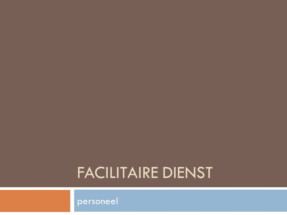 FACILITAIRE DIENST personeel