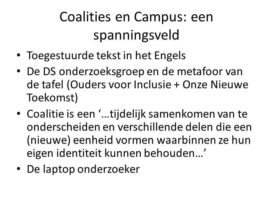 Coalities en Campus: een spanningsveld Toegestuurde tekst in het Engels De DS onderzoeksgroep en de metafoor van de tafel (Ouders voor Inclusie + Onze