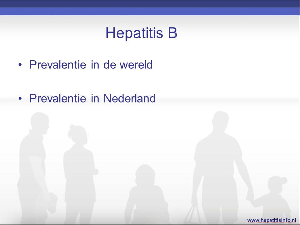Hepatitis B prevalentie in de wereld De prevalentie van hepatitis B varieert van 0,1-20% Hoog-endemische gebieden liggen in Afrika en Azië Het percentage dragers hangt samen met het moment van infectie; infectie op jonge leeftijd leidt vaker tot dragerschap