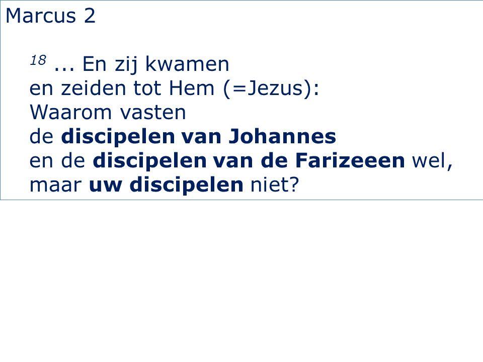 Marcus 2 18...