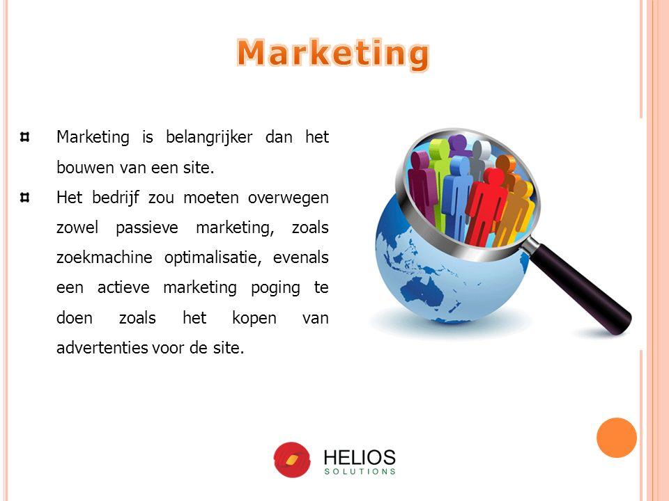 Marketing is belangrijker dan het bouwen van een site.