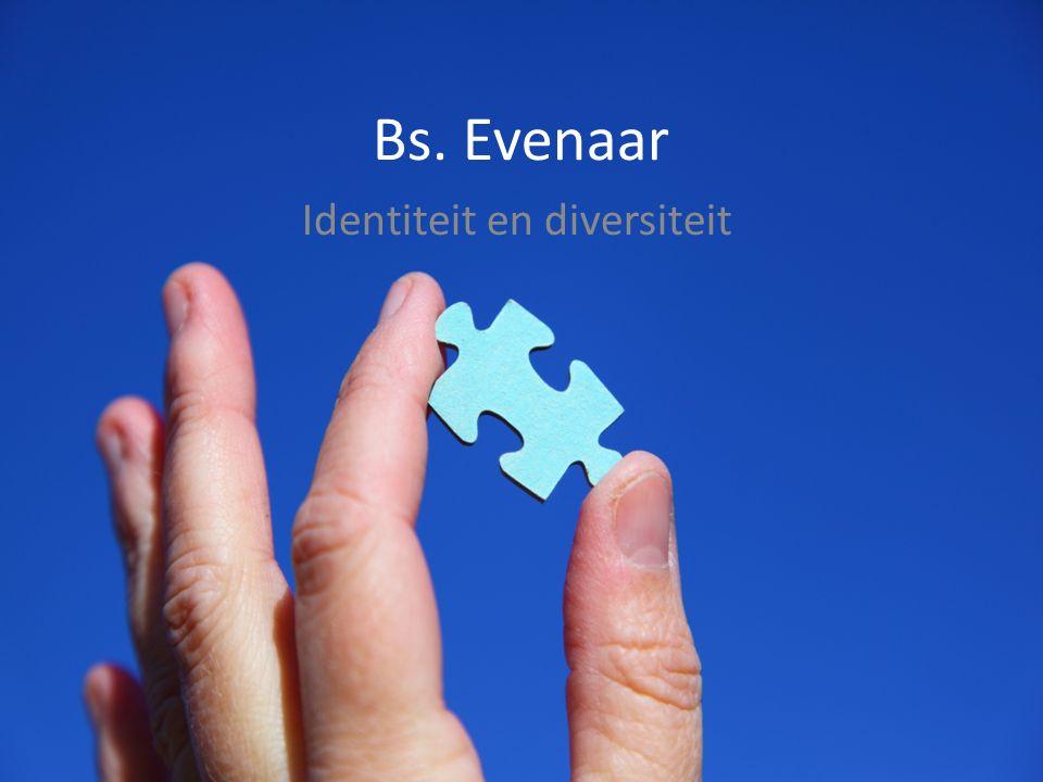 Bs. Evenaar Identiteit en diversiteit