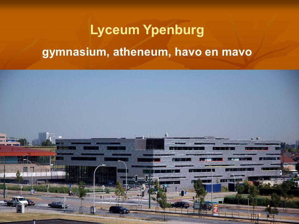 Lyceum Ypenburg gymnasium, atheneum, havo en mavo