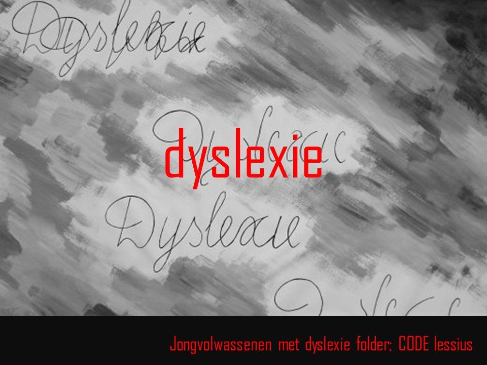 dyslexie Jongvolwassenen met dyslexie folder; CODE lessius