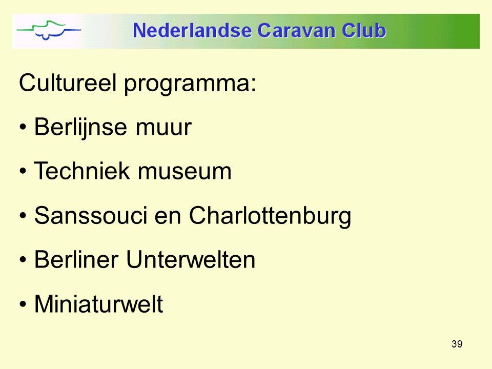 39 Cultureel programma: Berlijnse muur Techniek museum Sanssouci en Charlottenburg Berliner Unterwelten Miniaturwelt