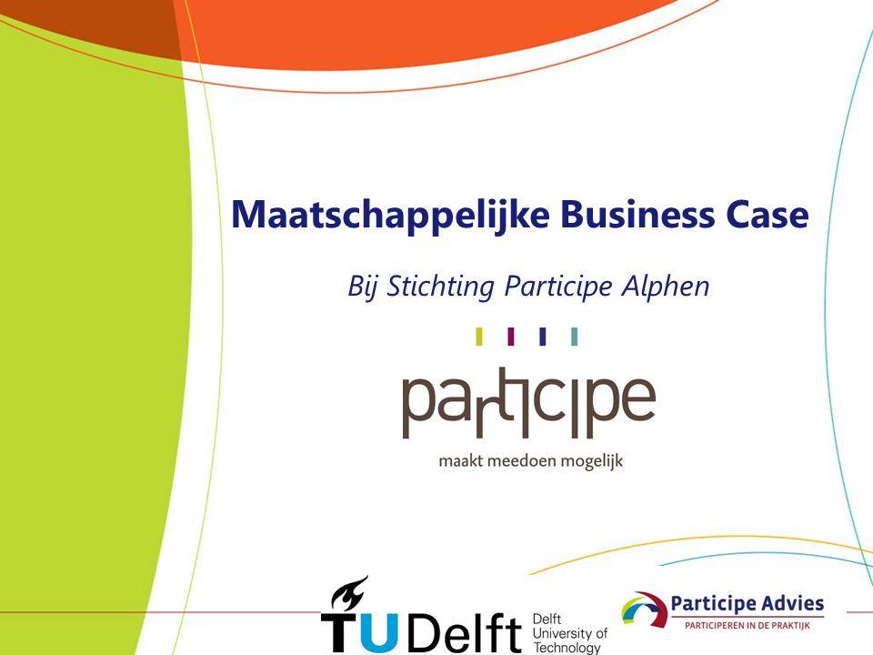 Maatschappelijke Business Case Bij Stichting Participe Alphen