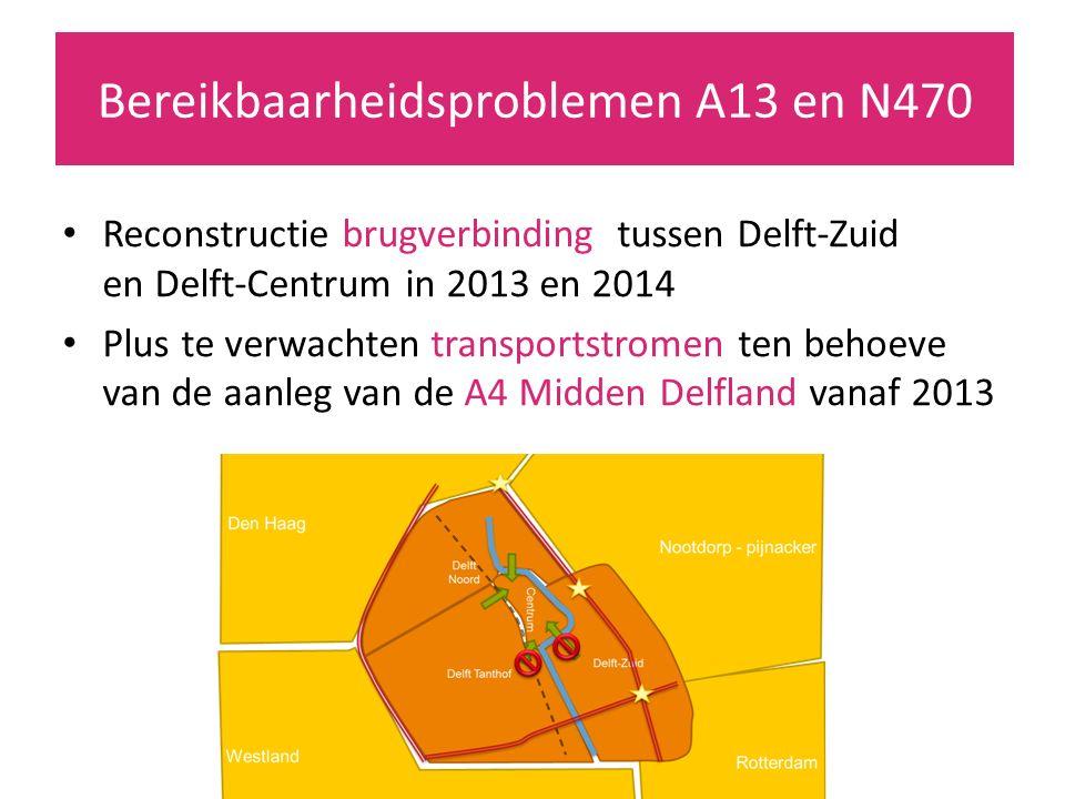 Reconstructie brugverbinding tussen Delft-Zuid en Delft-Centrum in 2013 en 2014 Plus te verwachten transportstromen ten behoeve van de aanleg van de A