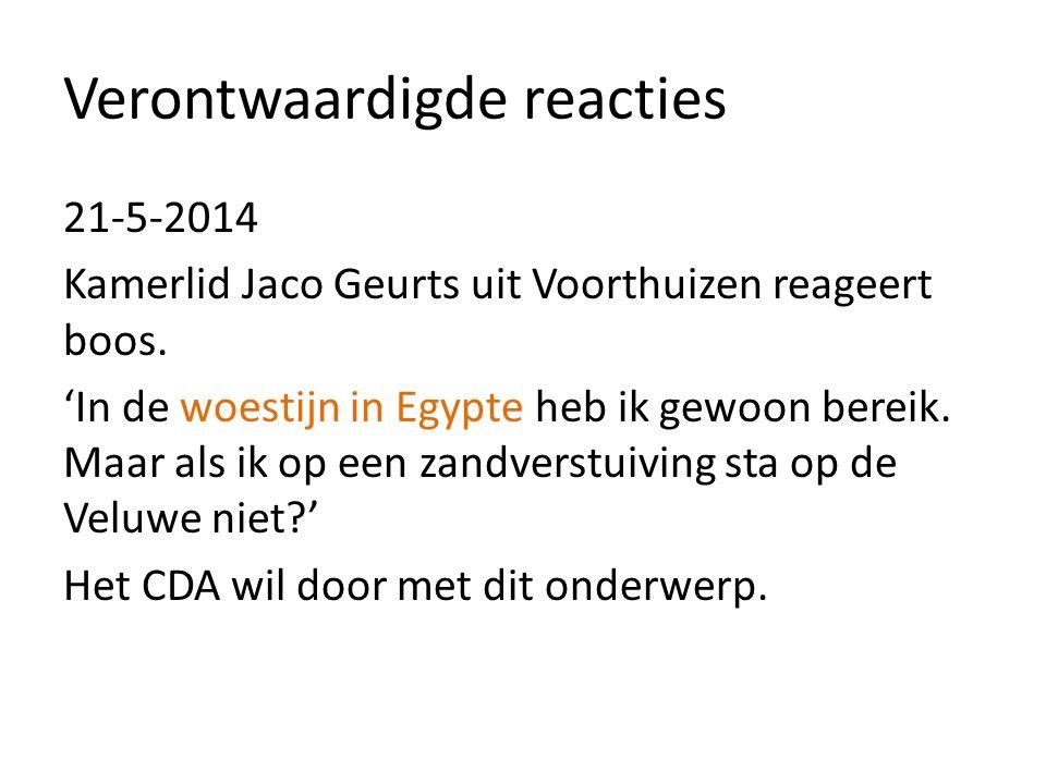 Verontwaardigde reacties 21-5-2014 Kamerlid Jaco Geurts uit Voorthuizen reageert boos.