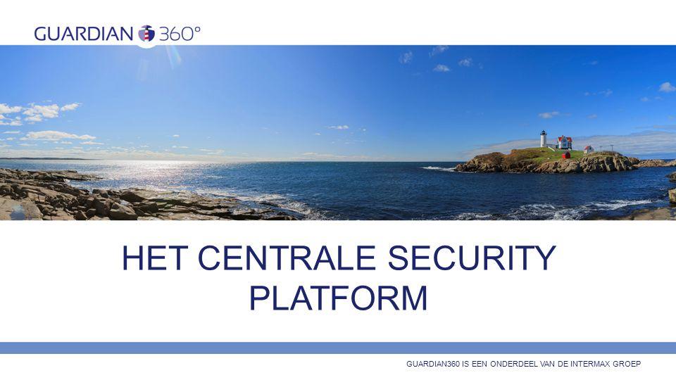 HET CENTRALE SECURITY PLATFORM GUARDIAN360 IS EEN ONDERDEEL VAN DE INTERMAX GROEP