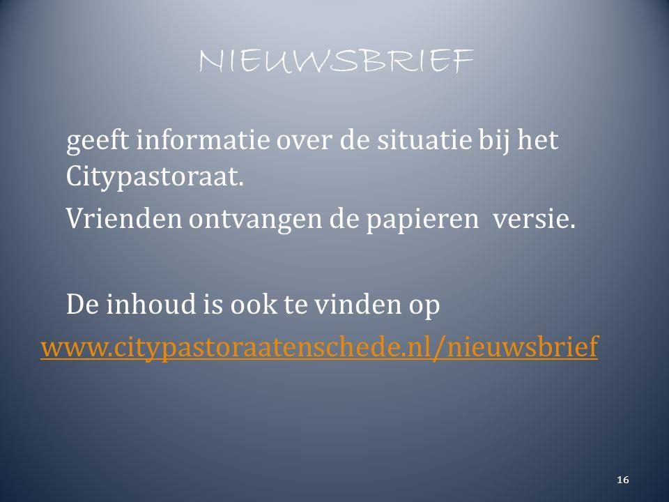 NIEUWSBRIEF geeft informatie over de situatie bij het Citypastoraat.
