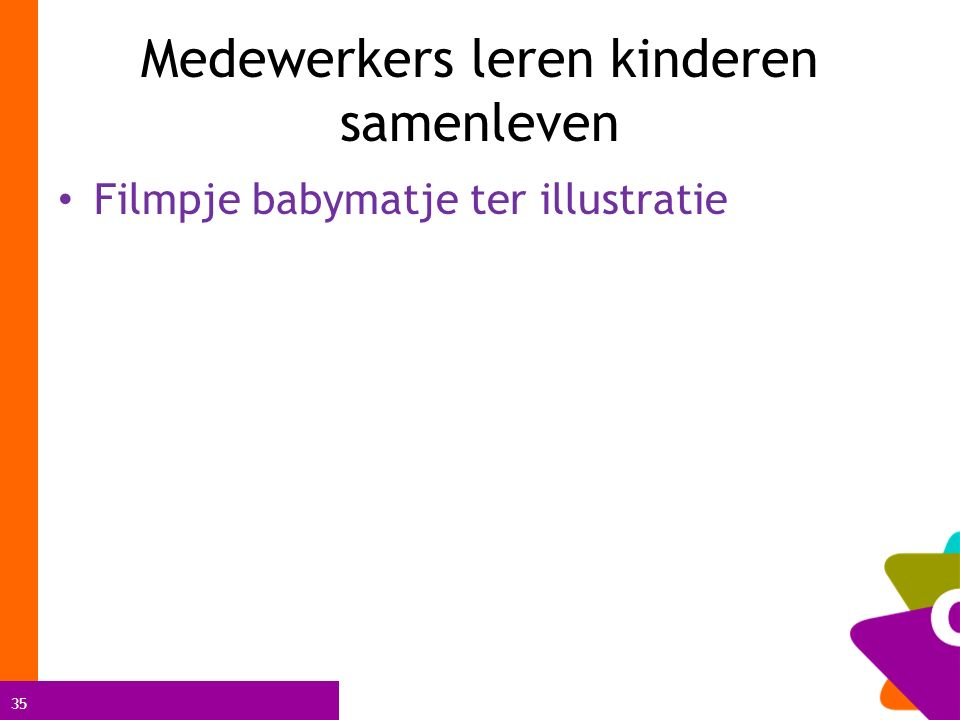 35 Medewerkers leren kinderen samenleven Filmpje babymatje ter illustratie