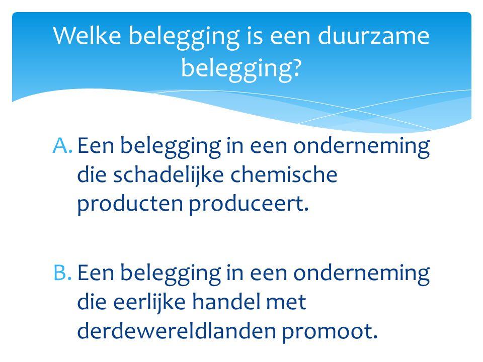 A.Een belegging in een onderneming die schadelijke chemische producten produceert.
