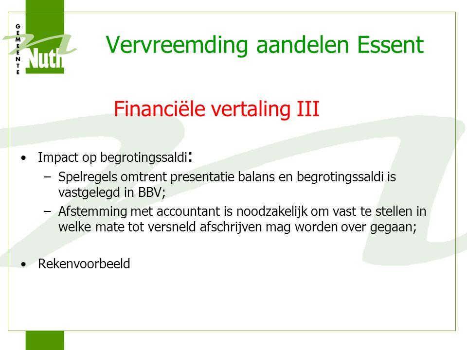 Vervreemding aandelen Essent Financiële vertaling IV 2010201120122013 Begrotingssaldi 9 nov.