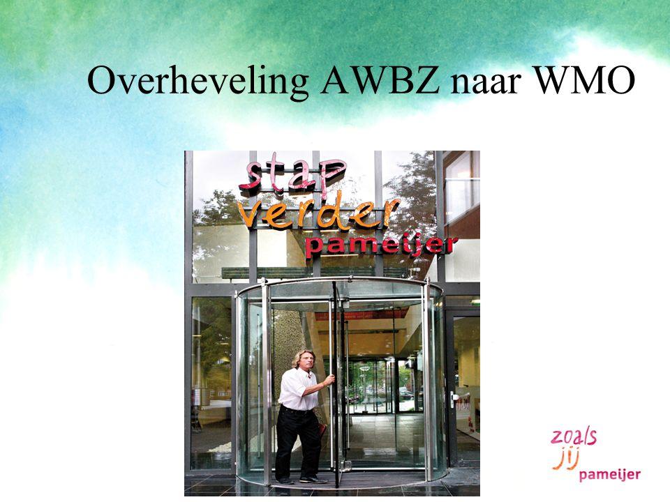 Overheveling AWBZ naar WMO