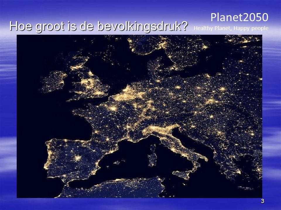 Planet2050 Healthy Planet, Happy people 3 Hoe groot is de bevolkingsdruk?