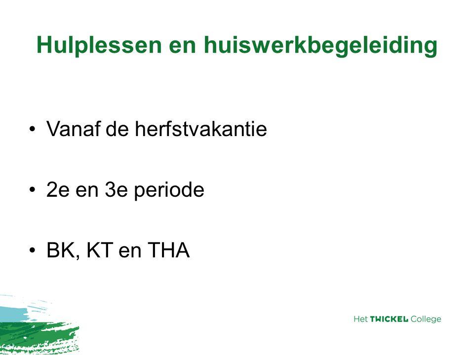 Hulplessen en huiswerkbegeleiding Vanaf de herfstvakantie 2e en 3e periode BK, KT en THA