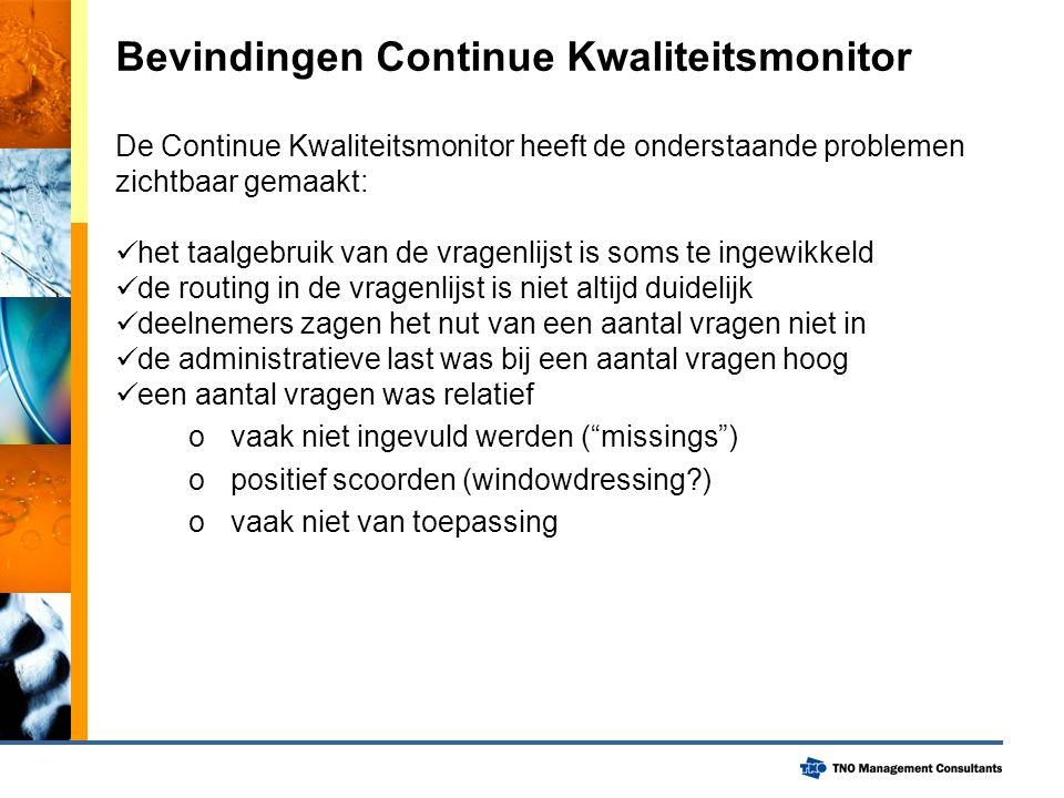 Opdracht 1: verbeter de VG vragenlijst De bevindingen van de Continue Kwaliteitsmonitor zijn in een werkgroep besproken.