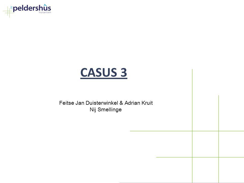 CASUS 3 Feitse Jan Duisterwinkel & Adrian Kruit Nij Smellinge