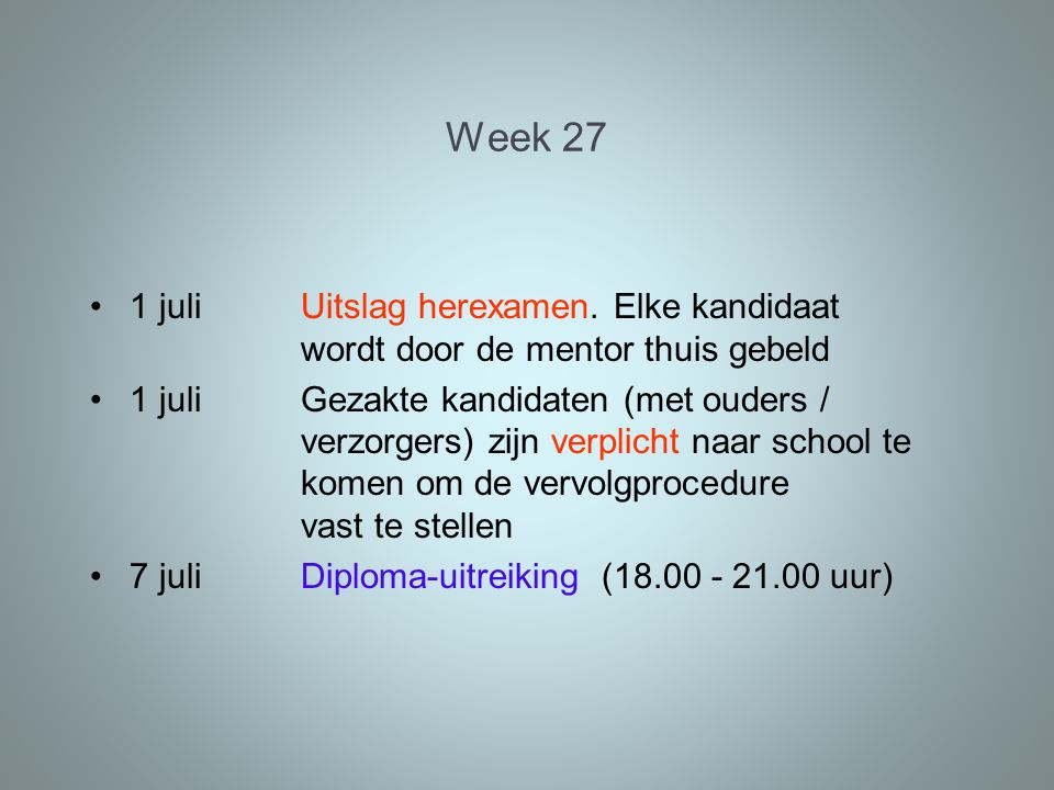 Week 27 1 juliUitslag herexamen.