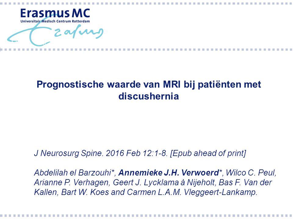 Prognostische waarde van MRI bij patiënten met discushernia J Neurosurg Spine.