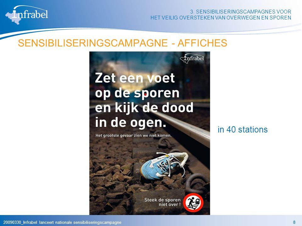 20090330_Infrabel lanceert nationale sensibiliseringscampagne8 3. SENSIBILISERINGSCAMPAGNES VOOR HET VEILIG OVERSTEKEN VAN OVERWEGEN EN SPOREN SENSIBI