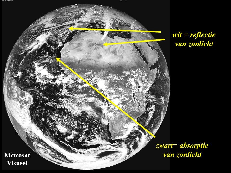 Meteosat Visueel wit = reflectie van zonlicht zwart= absorptie van zonlicht