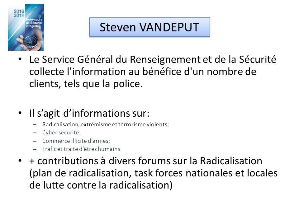 Le Service Général du Renseignement et de la Sécurité collecte l'information au bénéfice d un nombre de clients, tels que la police.